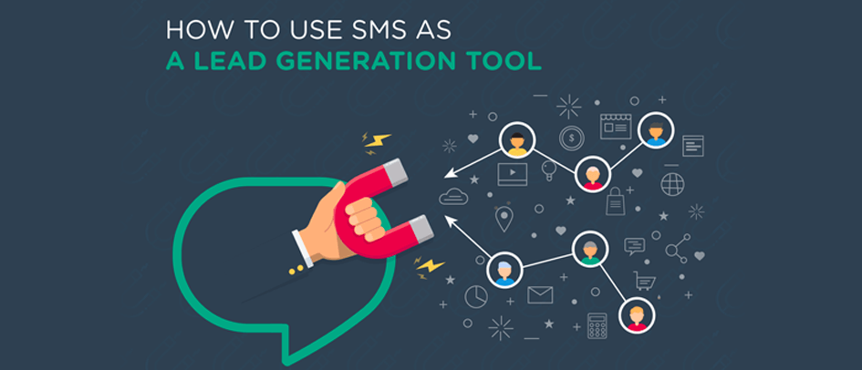 How to Use SMS as a Lead Generation Tool