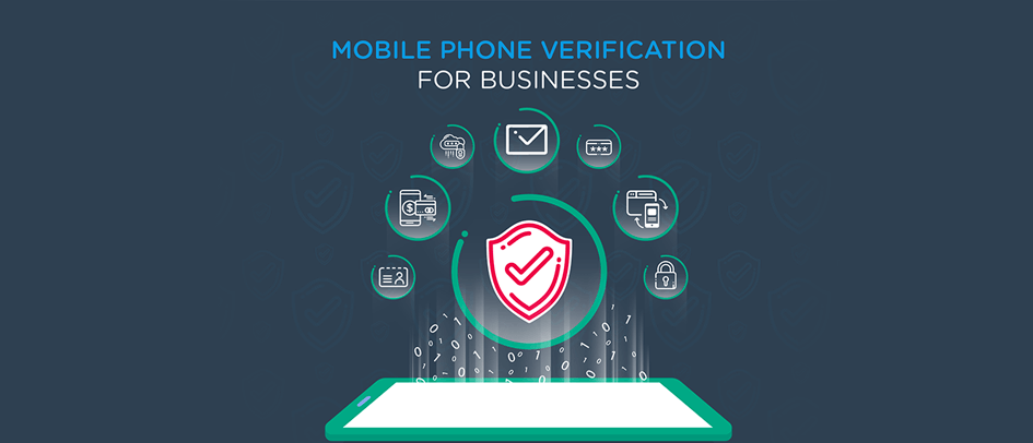 Mobile Phone Verification for Businesses