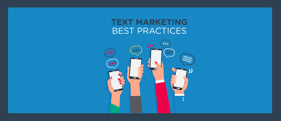 Text Marketing Best Practices